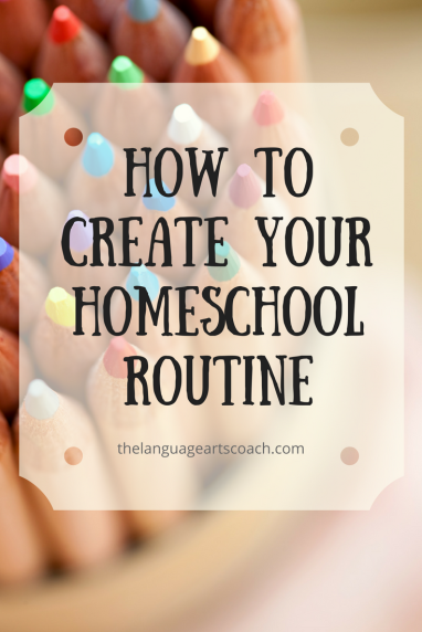 how to create you homeschool routine