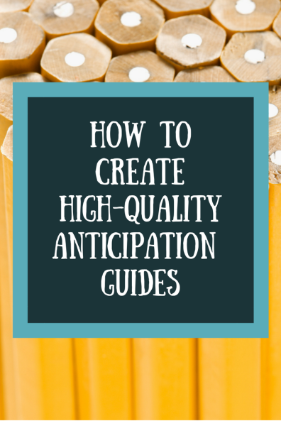 How to CreateHigh-QualityAnticipation Guides pinterest