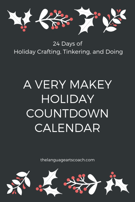 A Very Makey Holiday Countdown Calendar
