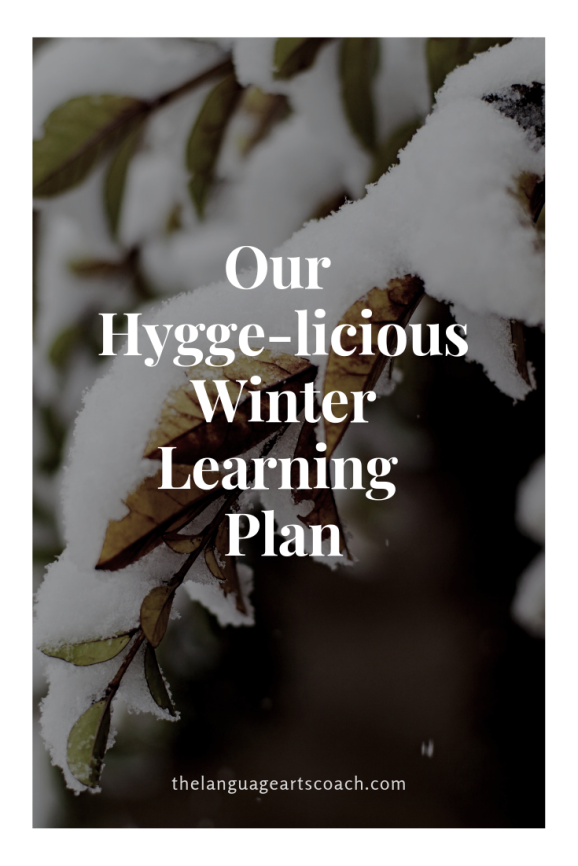 Our Hygge-licious Winter Learning Plan